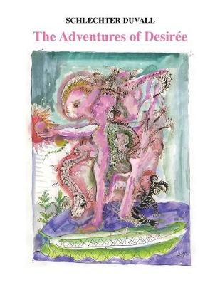 The Adventures of Desiree (Paperback)