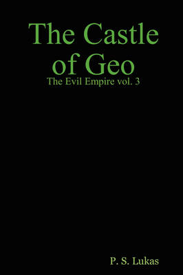 The Evil Empire Vol. 3 The Castle Of Geo (Paperback)