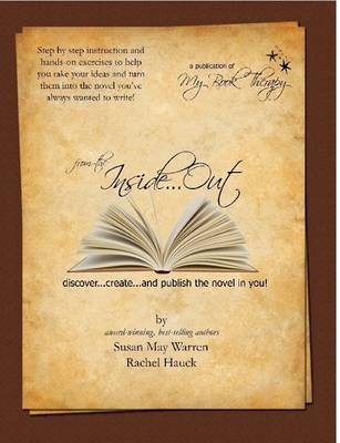 from the Inside...Out: Discover, Create and Publish the Novel in You! (Paperback)