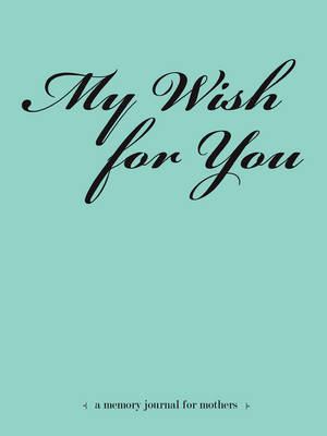 My Wish for You (Paperback)