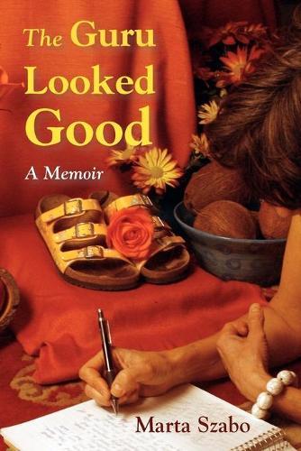 The Guru Looked Good (Paperback)