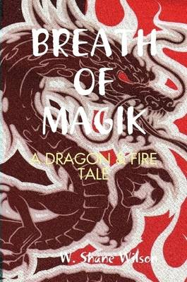 Breath of Magik (Paperback)