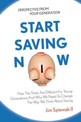 Start Saving Now (Paperback)