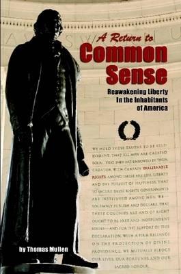 A Return to Common Sense (Paperback)