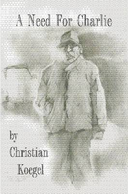 A Need for Charlie (Paperback)