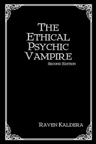 The Ethical Psychic Vampire (Paperback)