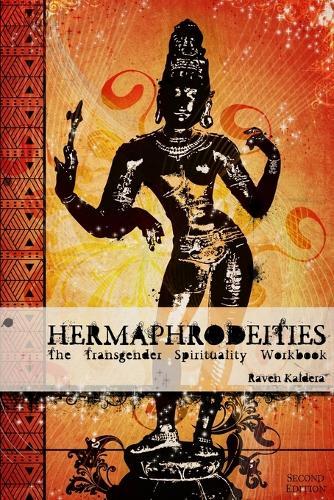 Hermaphrodeities: The Transgender Spirituality Workbook (Paperback)