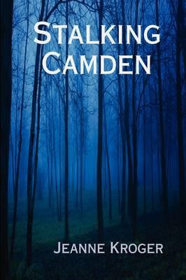 Stalking Camden (Hardback)
