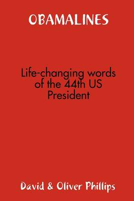 OBAMALINES -- Life-changing Words of the 44th US President (Paperback)