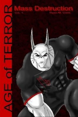 Mass Destruction Vol.1 Age of Terror Revised Edition (Paperback)