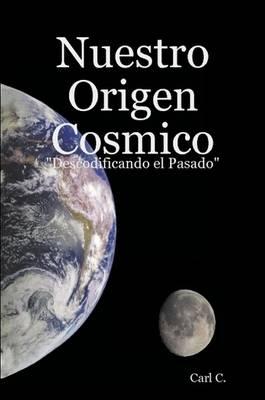 Nuestro Origen Cosmico (Paperback)