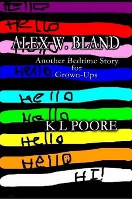 Alex W Bland (Paperback)
