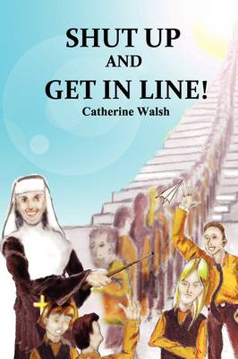 Shut Up And Get In Line! (Paperback)