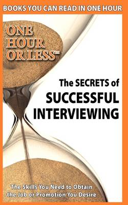 The Secrets of Successful Interviewing (Paperback)
