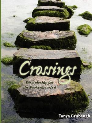 Crossings: Discipleship for the Brokenhearted (Paperback)
