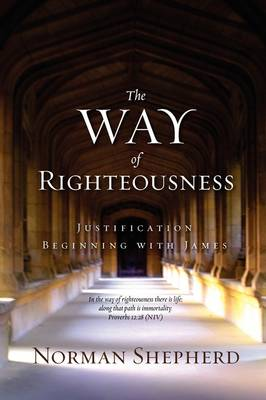The Way of Righteousness (Paperback)