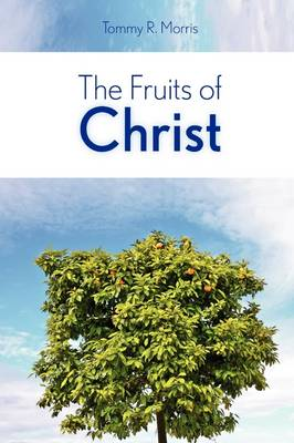 The Fruits of Christ (Paperback)