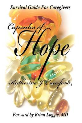 Capsules of Hope Survival Guide for Caregivers (Paperback)