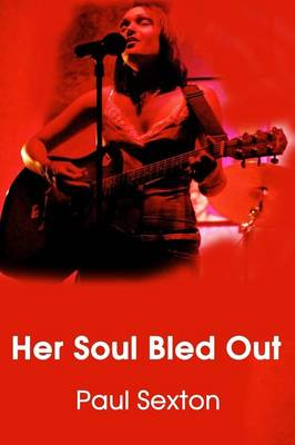 Her Soul Bled Out (Paperback)