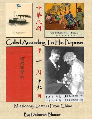 Called According to His Purpose: Missionary Letters From China (Paperback)