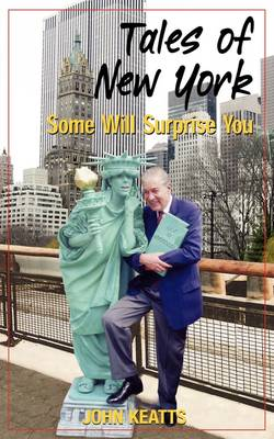 Tales of New York: Some Will Surprise You (Paperback)