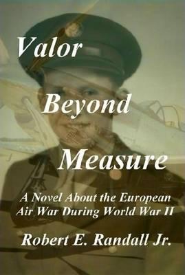 Valor Beyond Measure (Hardback)