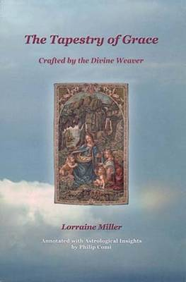 The Tapestry of Grace: Crafted by the Divine  Weaver (Paperback)