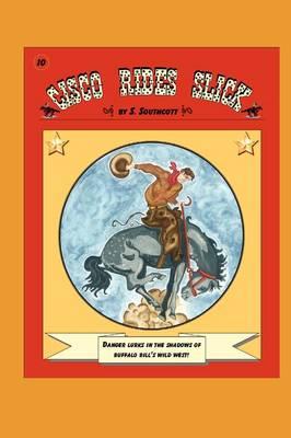Cisco Rides Slick (Paperback)