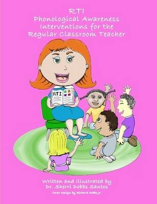 RTI: Phonological Awareness Interventions for the Regular Classroom Teacher (Paperback)