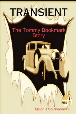 Transient: The Tommy Bookmark Story (Paperback)