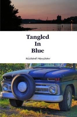 Tangled in Blue (Paperback)