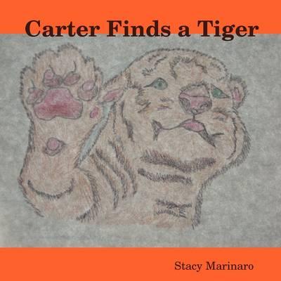 Carter Finds a Tiger (Paperback)