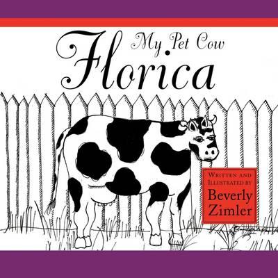 My Pet Cow Florica (Paperback)