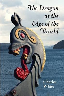 The Dragon at the Edge of the World. (Paperback)