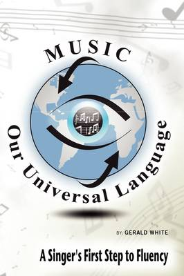 Music: Our Universal Language (Paperback)