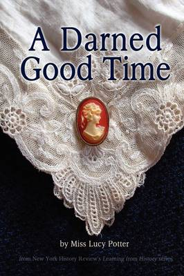 A Darned Good Time (Paperback)