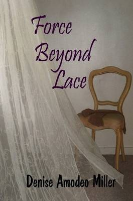 Force Beyond Lace (Paperback)