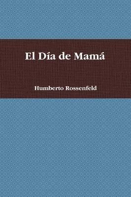 El Dia De Mama (Paperback)