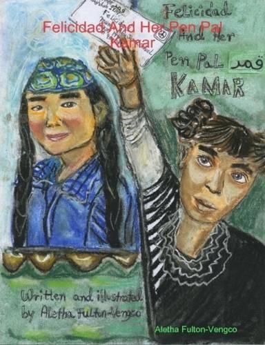 Felicidad And Her Pen Pal Kamar (Paperback)