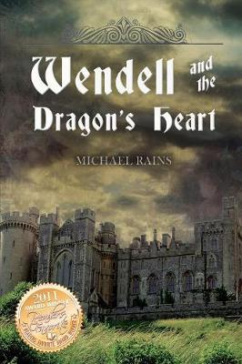 Wendell and the Dragon's Heart (Paperback)