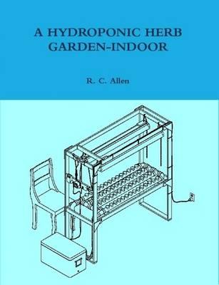 A Hydroponic Herb Garden-Indoor (Paperback)