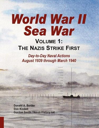 World War II Sea War: Volume 1, the Nazis Strike First (Paperback)