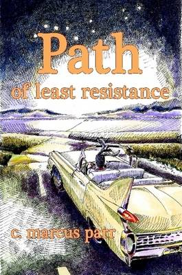 Path of Least Resistance (Paperback)