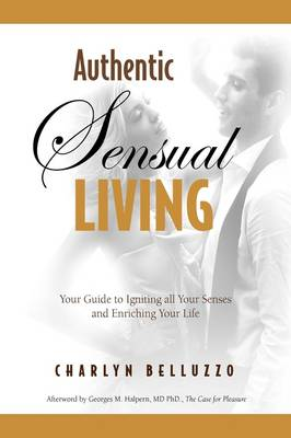 Authentic Sensual Living (Hardback)