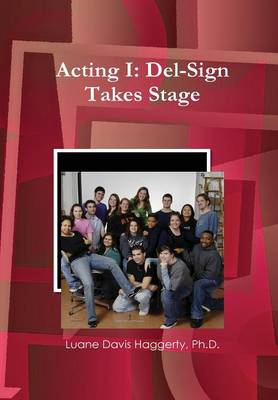 Acting I: del-Sign Takes Stage (Hardback)