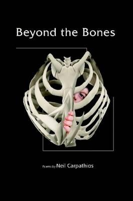 Beyond the Bones (Paperback)
