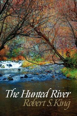 The Hunted River (Paperback)