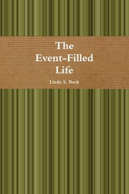 The Event-Filled Life (Paperback)