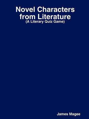 Novel Characters from Literature (Paperback)