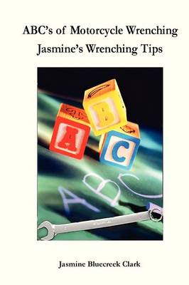 ABC's of Motorcycle Wrenching (Paperback)